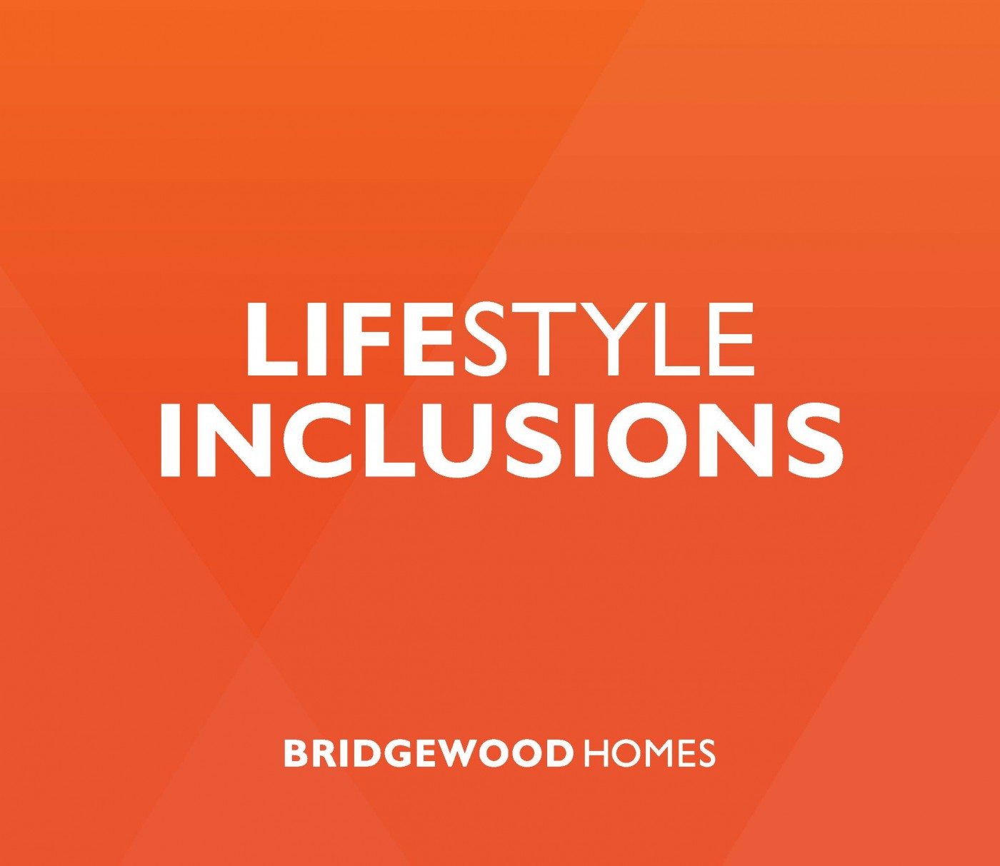 View Our Lifestyle Inclusions